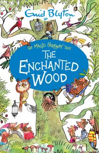 bedtime tips - enid blyton the enchanted wood